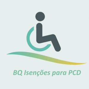 BQ Isencoes para PCD