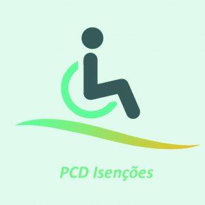 PCD Isenções