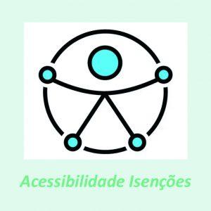 Acessibilidade Isencoes