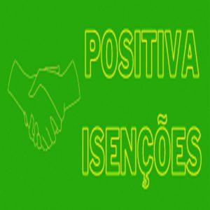 Positiva Isenções